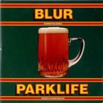 Parklife by Blur was my gateway into Britpop