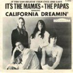 Mamas And The Papas massive hit California Dreamin' cover